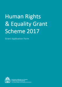Human Rights and Equality Grant Scheme 2017 Application Form