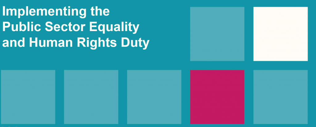 Implementing the Public Sector Equality and Human Rights Duty